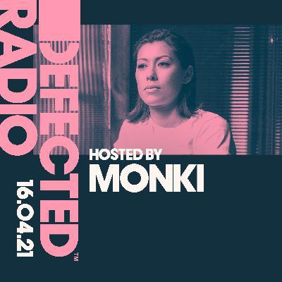 Defected Radio 16.04.21 with Monki