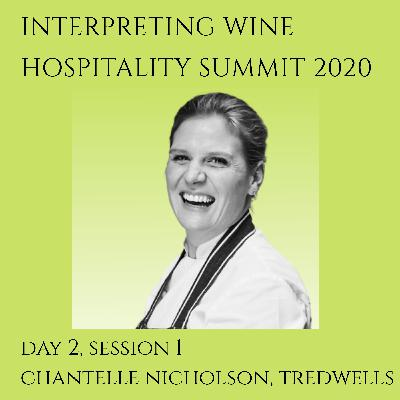 Chantelle Nicholson, Tredwells, Interpreting Wine Hospitality Summit 2020 (Day 2, Session 1)