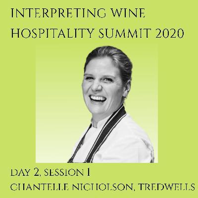 Chantelle Nicholson, Tredwells, Interpreting Wine Hospitality Summit 2020 (Day 2, Session 1)