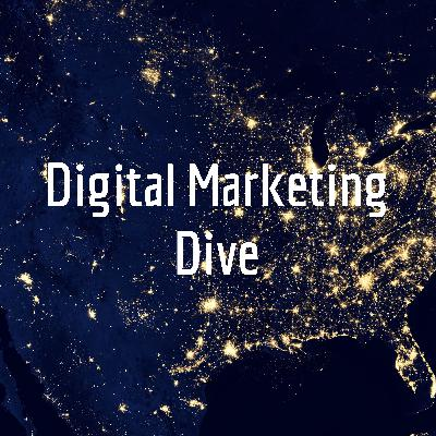Digital Marketing Dive update