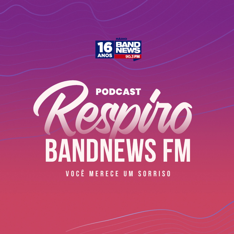 Respiro BandNews FM