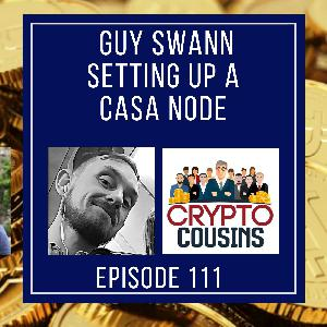 Setting Up A Casa Node With Guy Swann