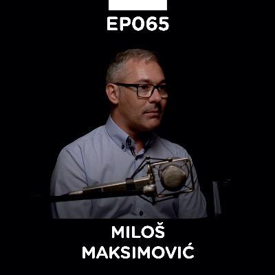 EP 065: Miloš Maksimović, multimedijalna ličnost - Pojačalo podcast