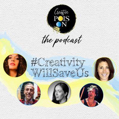 #CreativityWillSaveUs Series - Episode 4