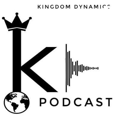 Kingdom Dynamics Podcast (Trailer)