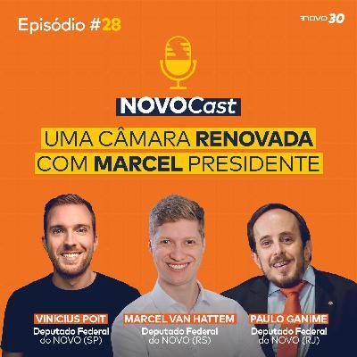 #28 UMA CÂMARA RENOVADA COM MARCEL PRESIDENTE