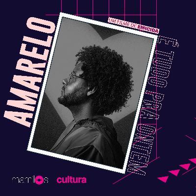 """Mamilos Cultura 14: Documentário """"AmarElo - É Tudo Pra Ontem"""""""