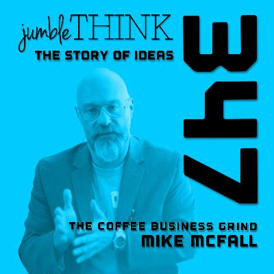 The Coffee Business Grind with Michael McFall