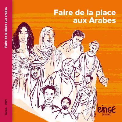 Faire de la place aux Arabes