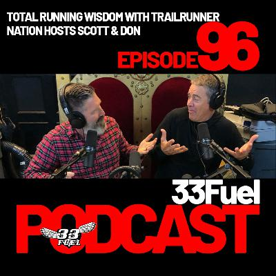 Total running wisdom with Trailrunner Nation hosts Scott & Don