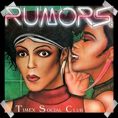 42. Timex Social Club – Rumors