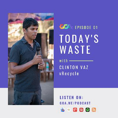 Today's waste with Clinton Vaz of vRecycle   Episode 01