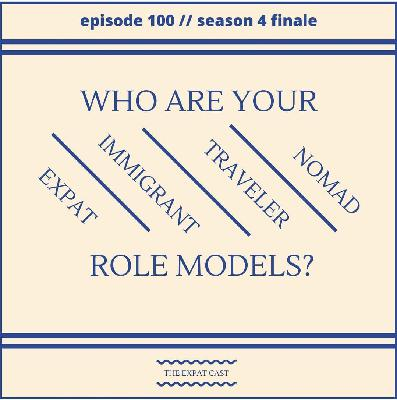 Season 4 Finale: Expat Role Models
