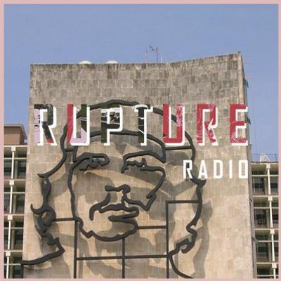Defending the Cuban Revolution [Rupture Radio]