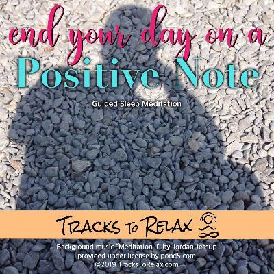 Positive Note Sleep Meditation