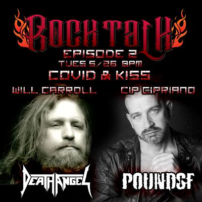 Rock Talk Episode 2: Will Carroll - Death Angel & Cip Cipriano - PoundSF, Qbar