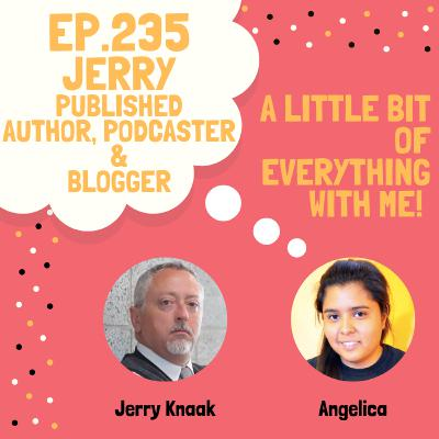 Jerry - Podcaster, Blogger & Published Author