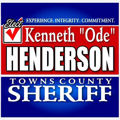E107: Ken Henderson for Towns County Sheriff