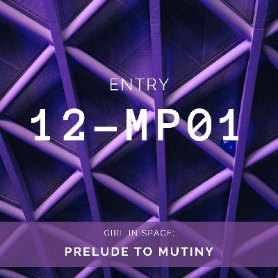 BONUS: Prelude to Mutiny 12-MP01