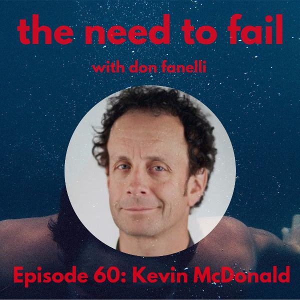 Episode 60: Kevin McDonald