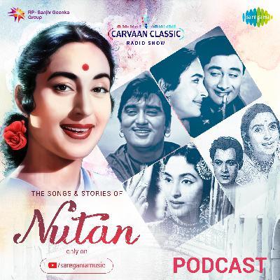 Carvaan Classic Radio Show | Nutan | Saawan Ka Mahina | Dil Ka Bhanwar Kare | Yeh Raaten Yeh Mausam