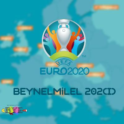 Beynelmilel 202(1) #2 - EURO'larda Türkiye