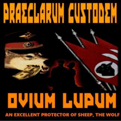 6/5/20: PRAECLARUM CUSTODEM OVIUM LUPUM – AN EXCELLENT PROTECTOR OF SHEEP. THE WOLF W/ NORM STAMPER