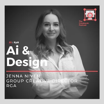 S1 : Ep8 - Ai & Design with Jenna Niven of RGA.com