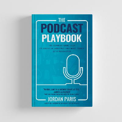 The Podcast Playbook | Book Launch | YourPodcastPlaybook.com