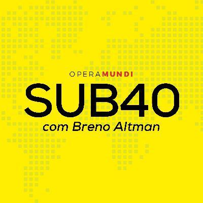 Ep. 0: Conheça o SUB40