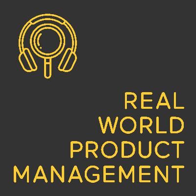 Real World Product Management - Episode 13 - Productization Canvas and other updates