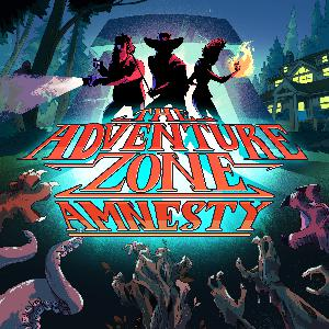 The Adventure Zone: Amnesty - Episode 34