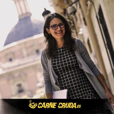 """Mónica Oltra: """"Entre tomarse cañas y salvar vidas hemos optado por lo segundo"""" (MÁS DEFORME SEMANAL - CARNE CRUDA #882"""