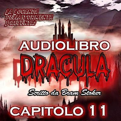 Dracula - Capitolo 11