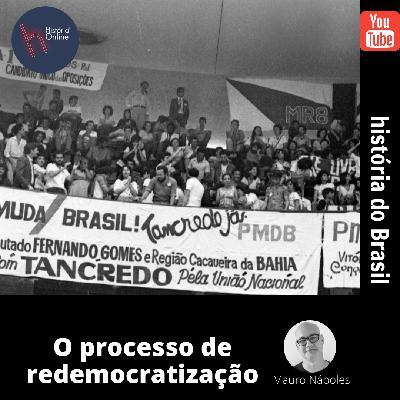 O processo de Redemocratização