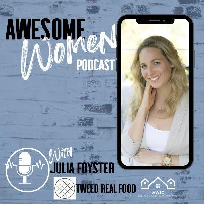 Julia Foyster – Driving force behind Tweed Real Food