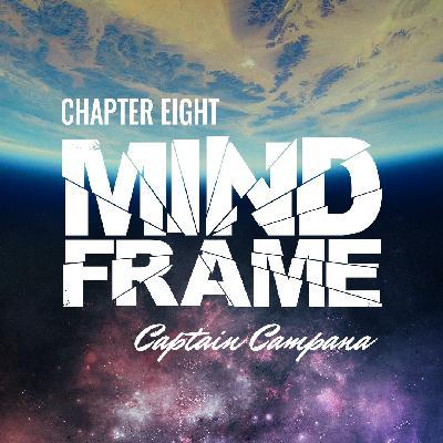 Chapter Eight: Captain Campana