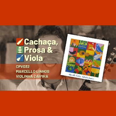 CPV032 - Marcello Linhos - Violinha Caipira