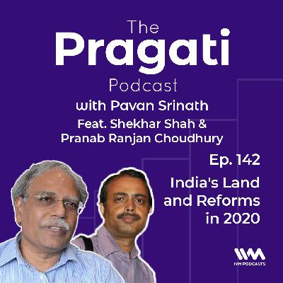 Ep. 142: India's Land and Reforms in 2020