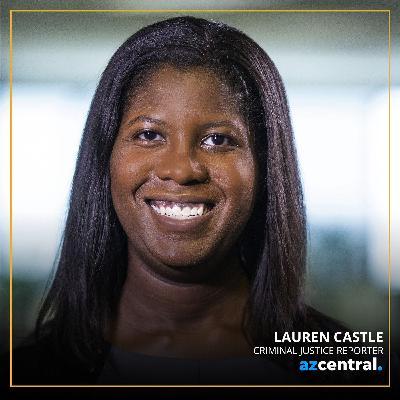 Lauren Castle, Legal guru for the Arizona Republic on COVID changes, Justice Reform and Marijuana! What's Next?