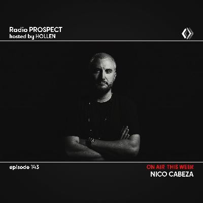 RadioProspect 143 - Nico Cabeza