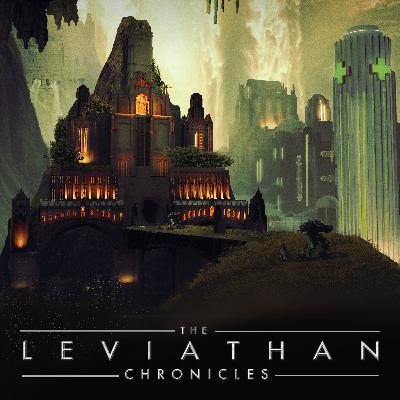 Welcome To The Leviathan Chronicles
