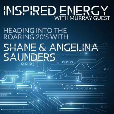 Episode 46 - Heading into the Roaring 20s   Angelina and Shane Saunders