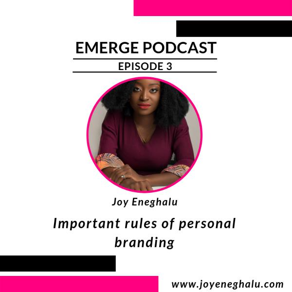 Episode 3 - Important Rules Of Personal Branding