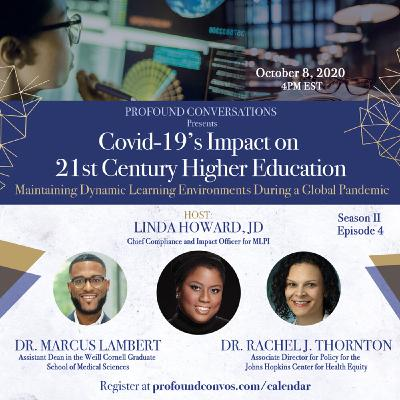 Covid-19's Impact on 21st Century Higher Education: Dynamic Learning During a Global Pandemic