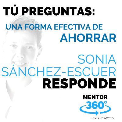 La Forma Más Efectiva de Ahorrar, con Sonia Sánchez Escuer