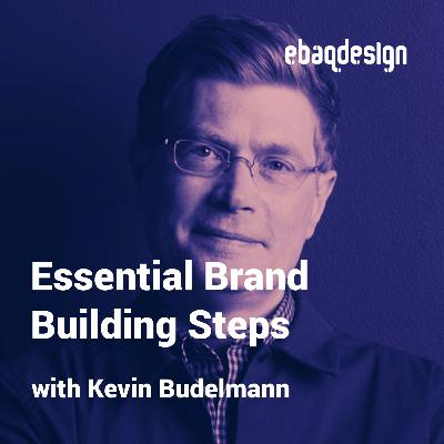 Brand Building Steps with Kevin Budelmann