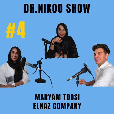 Dr Nikoo Show #4 Maryam Toosi   Elnaz Company