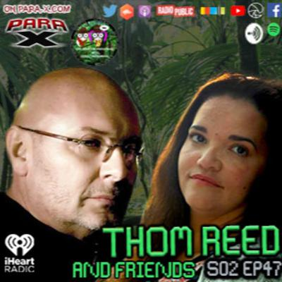 S02 EP47 Thom Reed and Friends w/ E.P.G.P.