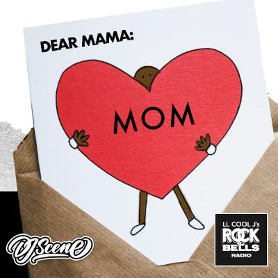 Episode 124: Rock The Bells Radio - Mothers Day Mix